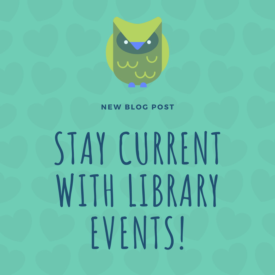 Keep Current with Library Events