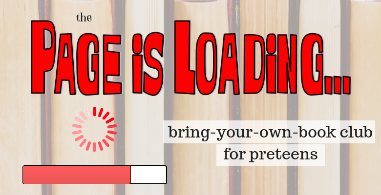 The Page Is Loading... Preteen Book Club visual