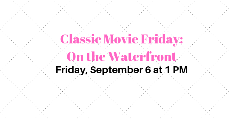 Classic Movie Friday: On the Waterfront visual